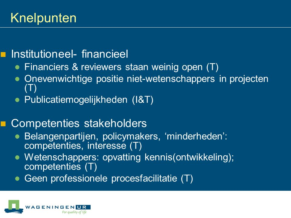 Knelpunten Institutioneel- financieel Competenties stakeholders