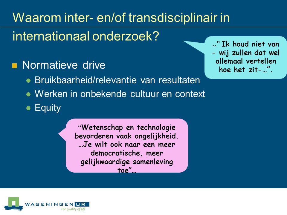 Waarom inter- en/of transdisciplinair in internationaal onderzoek