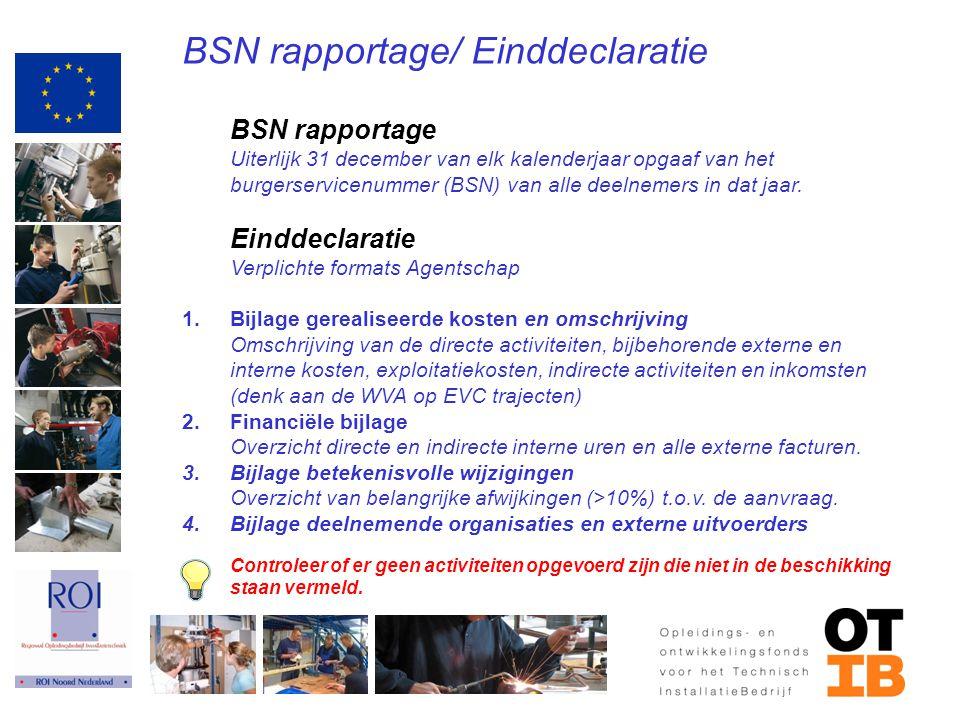 BSN rapportage/ Einddeclaratie
