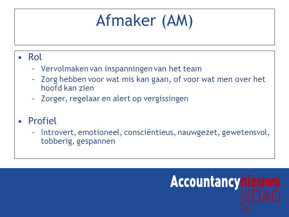 Afmaker (AM) Rol Profiel Vervolmaken van inspanningen van het team