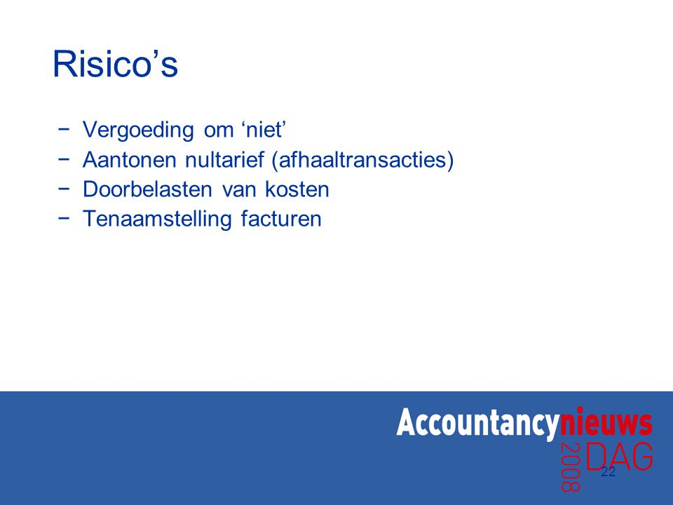 Risico's Vergoeding om 'niet' Aantonen nultarief (afhaaltransacties)