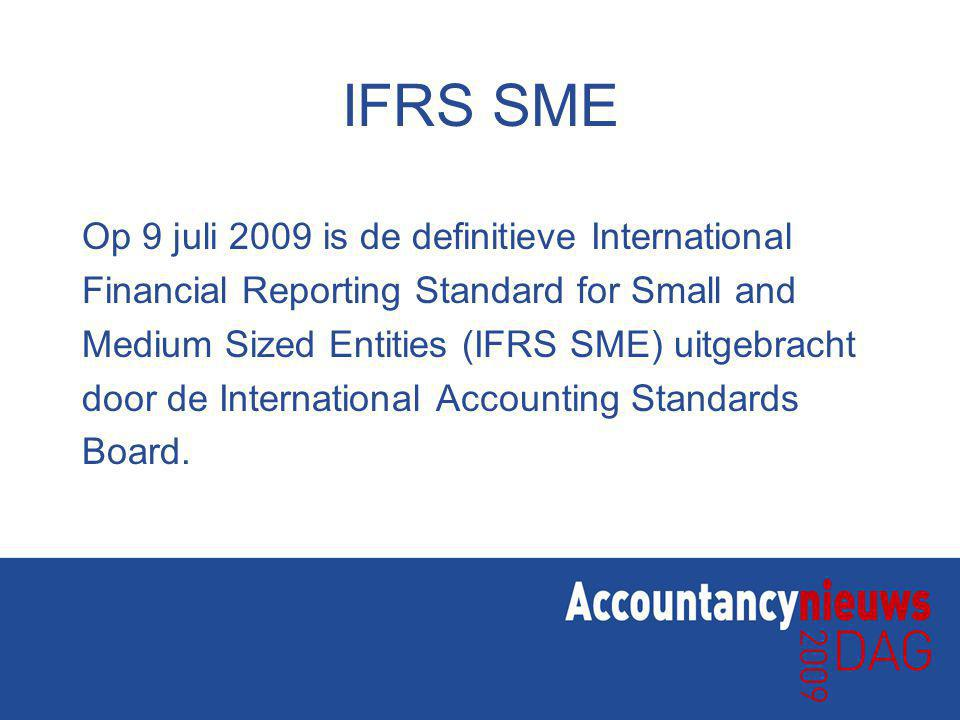 IFRS SME Op 9 juli 2009 is de definitieve International