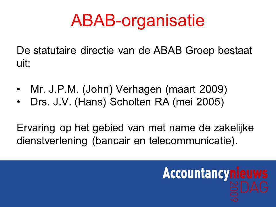 ABAB-organisatie De statutaire directie van de ABAB Groep bestaat uit: