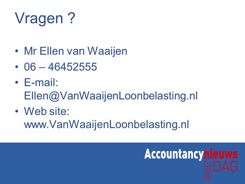 Vragen Mr Ellen van Waaijen 06 – 46452555