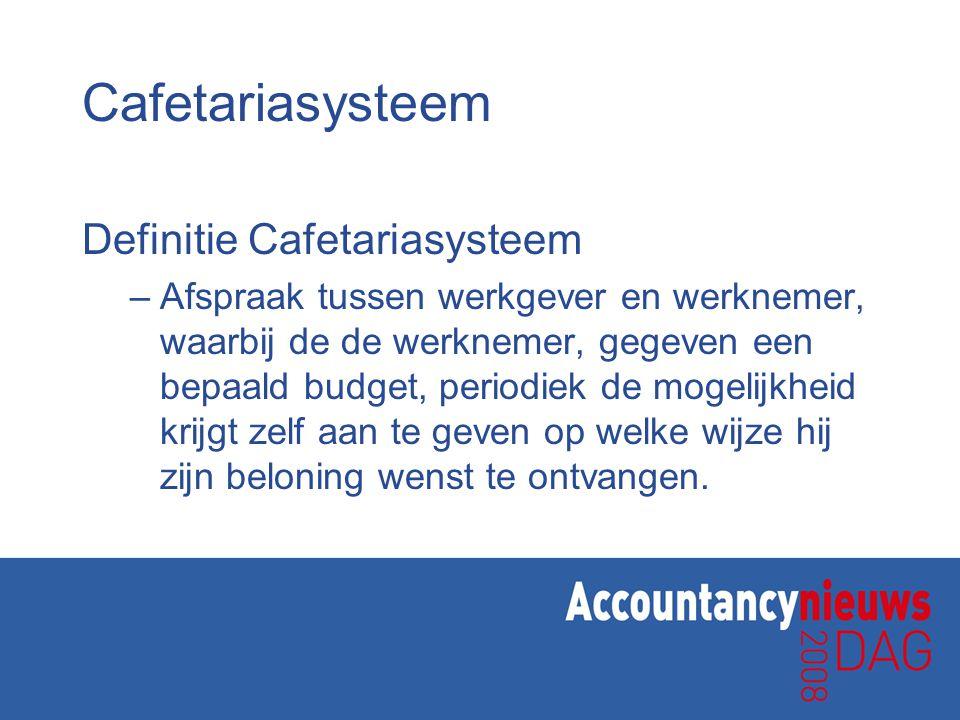 Cafetariasysteem Definitie Cafetariasysteem