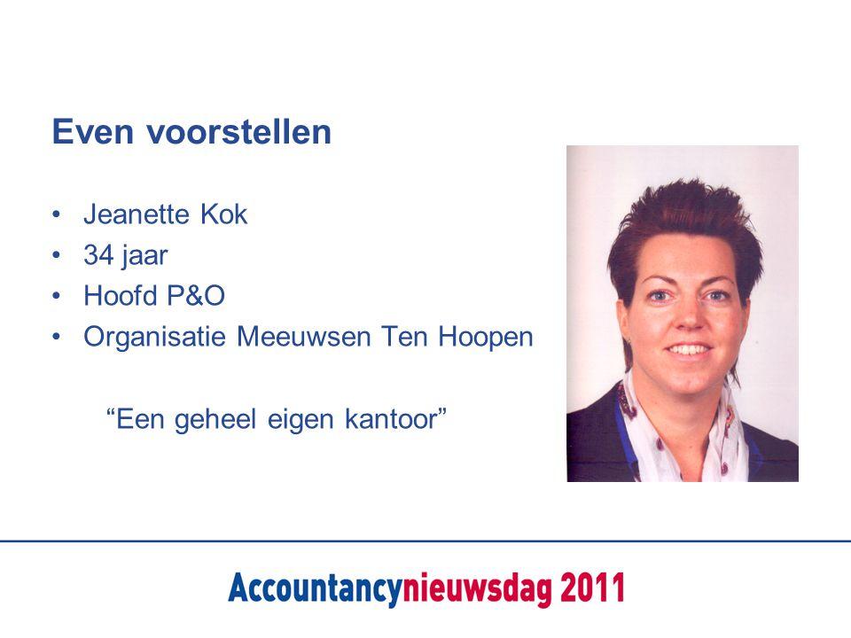 Even voorstellen Jeanette Kok 34 jaar Hoofd P&O