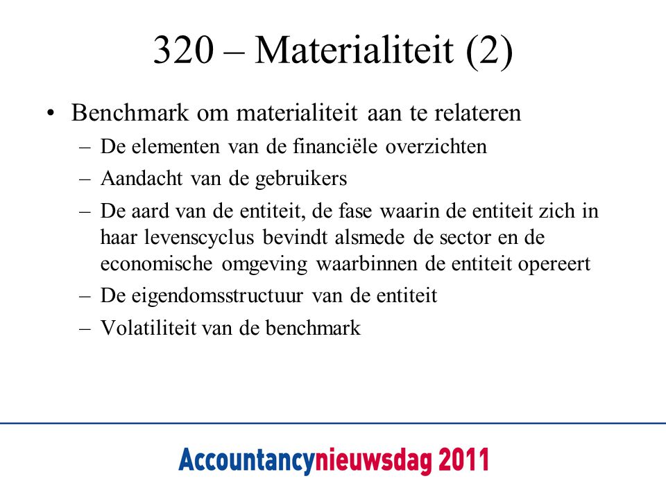 320 – Materialiteit (2) Benchmark om materialiteit aan te relateren
