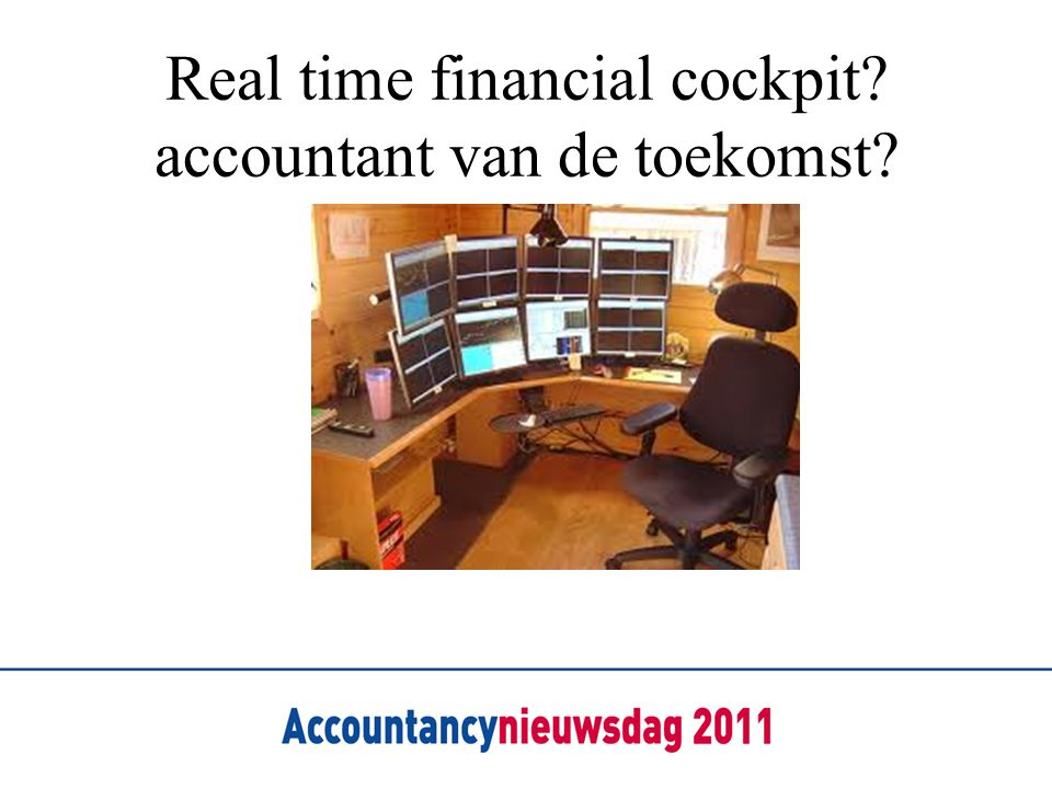Real time financial cockpit accountant van de toekomst