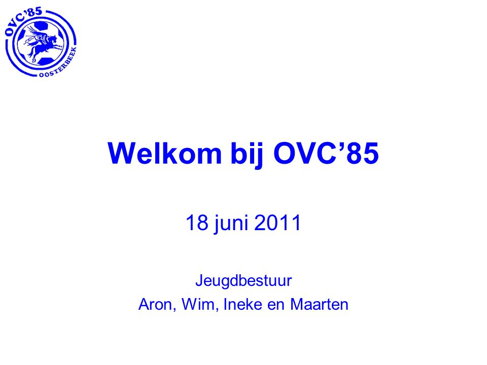 18 juni 2011 Jeugdbestuur Aron, Wim, Ineke en Maarten
