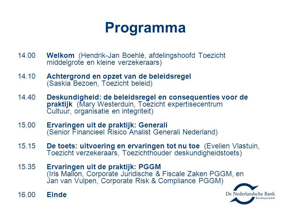 Programma 14.00 Welkom (Hendrik-Jan Boehlé, afdelingshoofd Toezicht