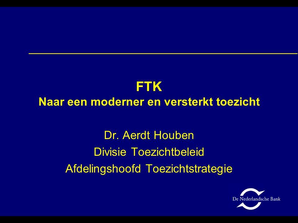 FTK Naar een moderner en versterkt toezicht