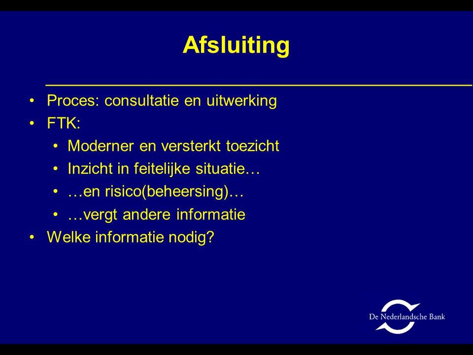 Afsluiting Proces: consultatie en uitwerking FTK: