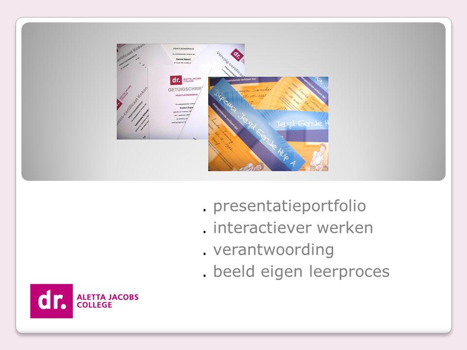 . presentatieportfolio . interactiever werken . verantwoording