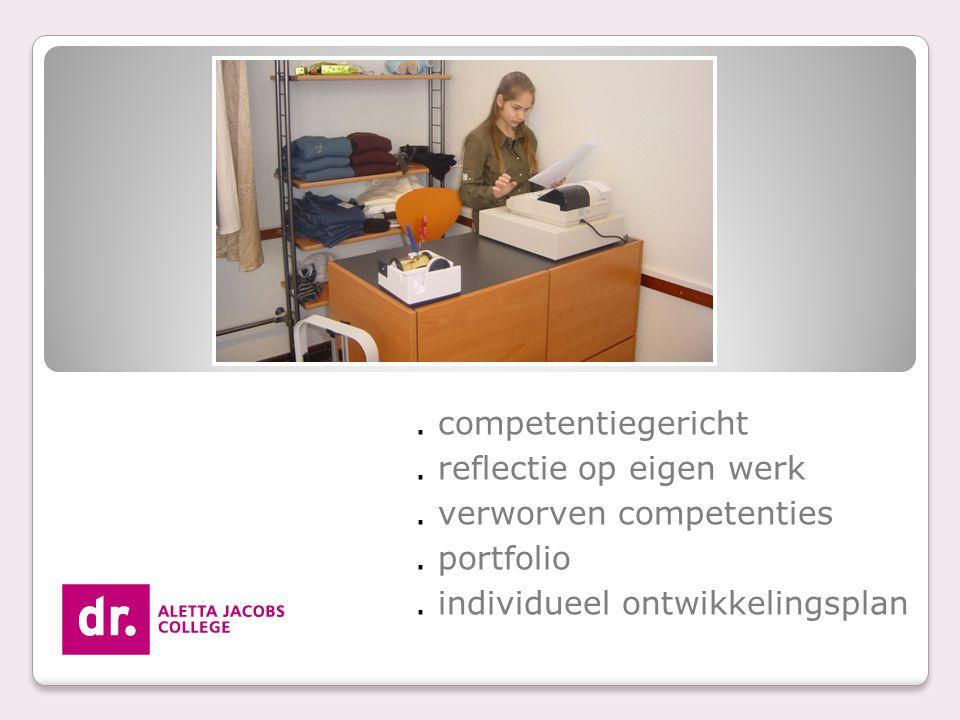 . reflectie op eigen werk . verworven competenties . portfolio