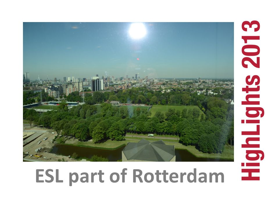 ESL part of Rotterdam ESL part of Rotterdam