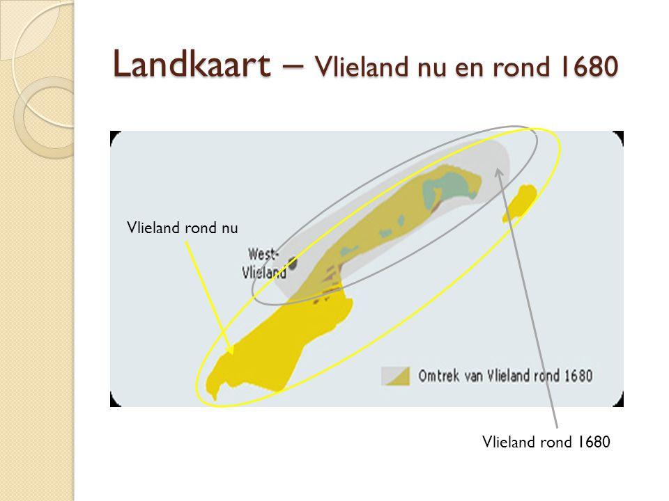 Landkaart – Vlieland nu en rond 1680