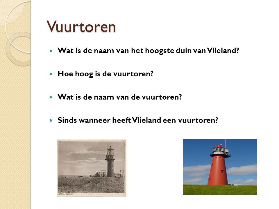 Vuurtoren Wat is de naam van het hoogste duin van Vlieland