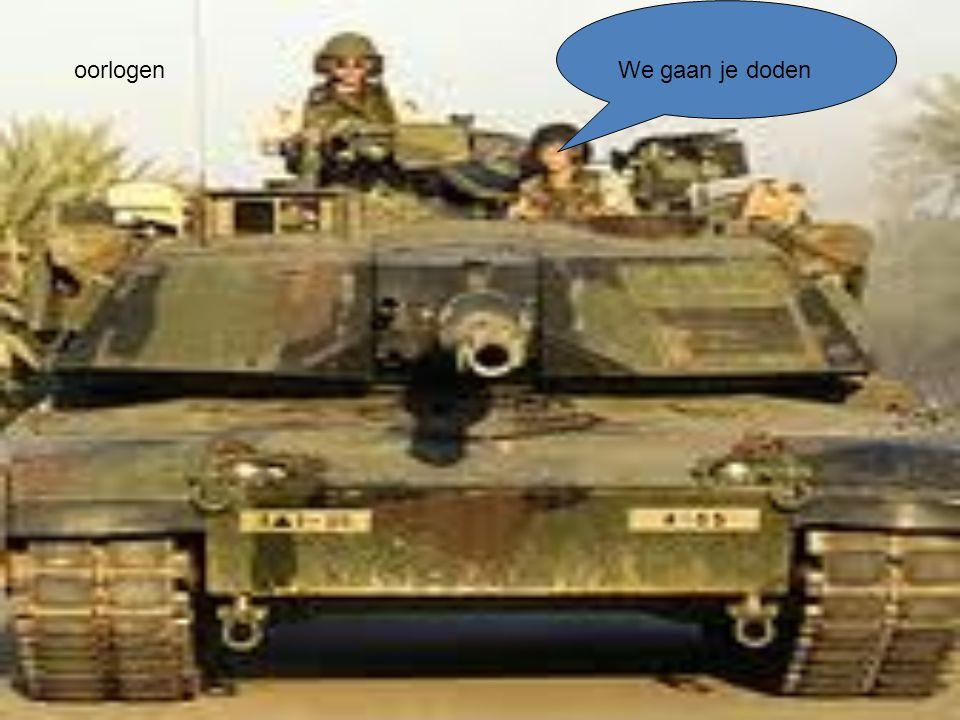 oorlogen We gaan je doden