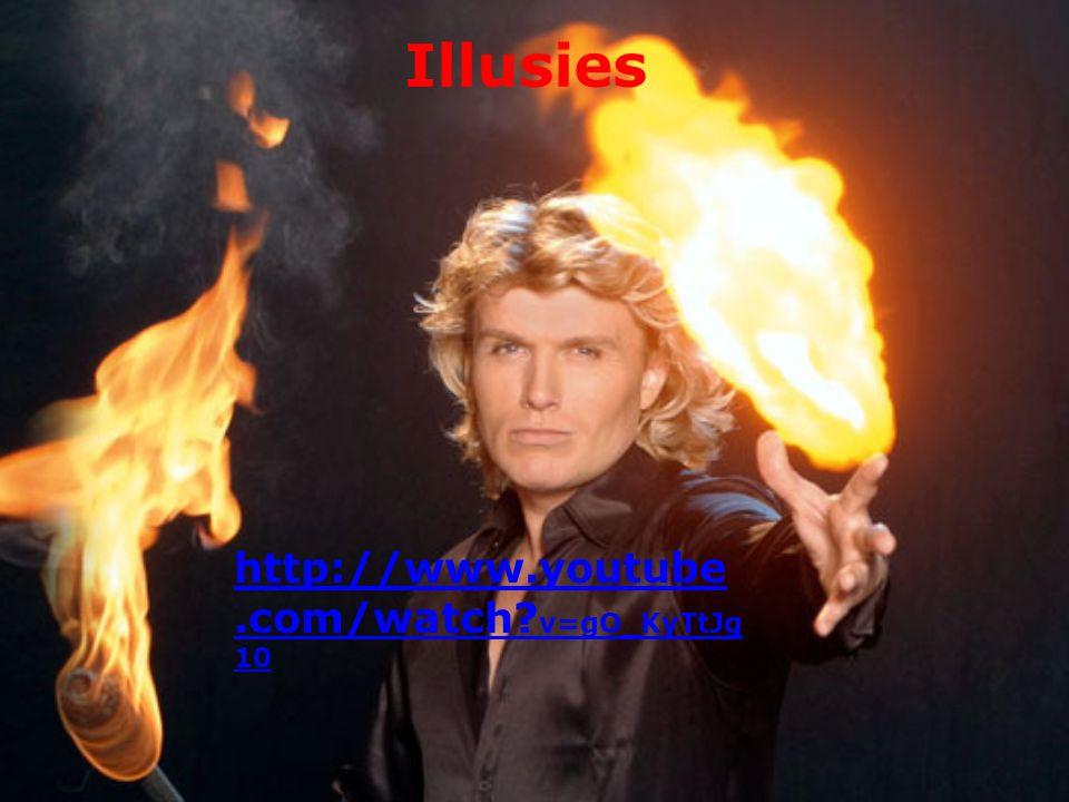 Illusies http://www.youtube.com/watch v=gO_KyTtJg10