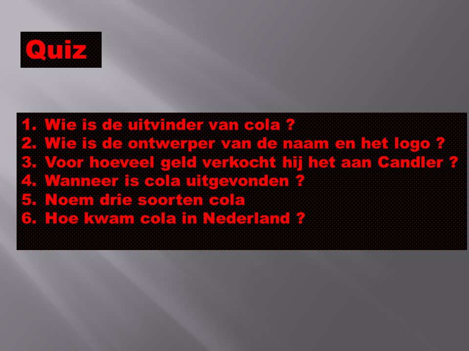 Quiz Wie is de uitvinder van cola