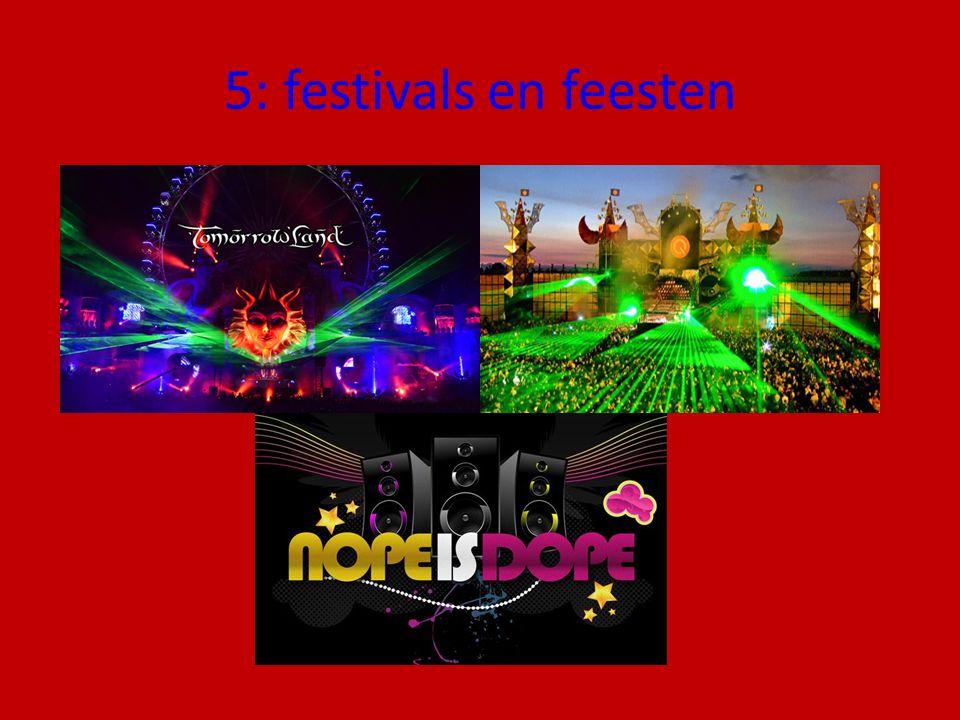 5: festivals en feesten