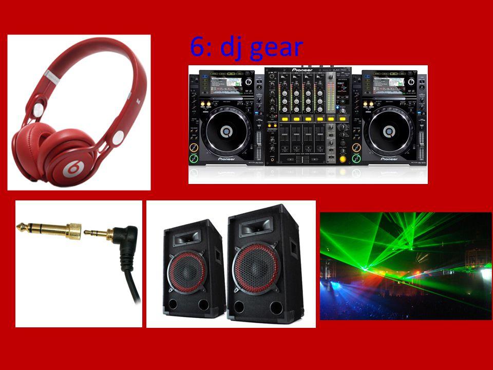 6: dj gear