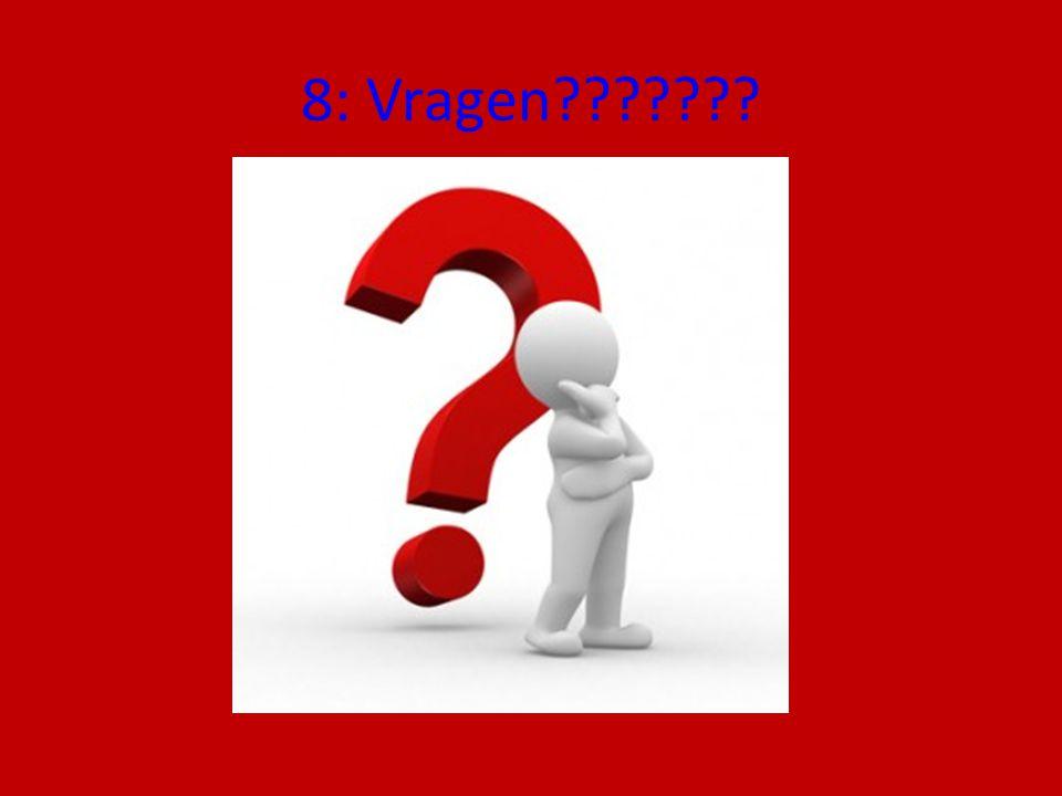 8: Vragen
