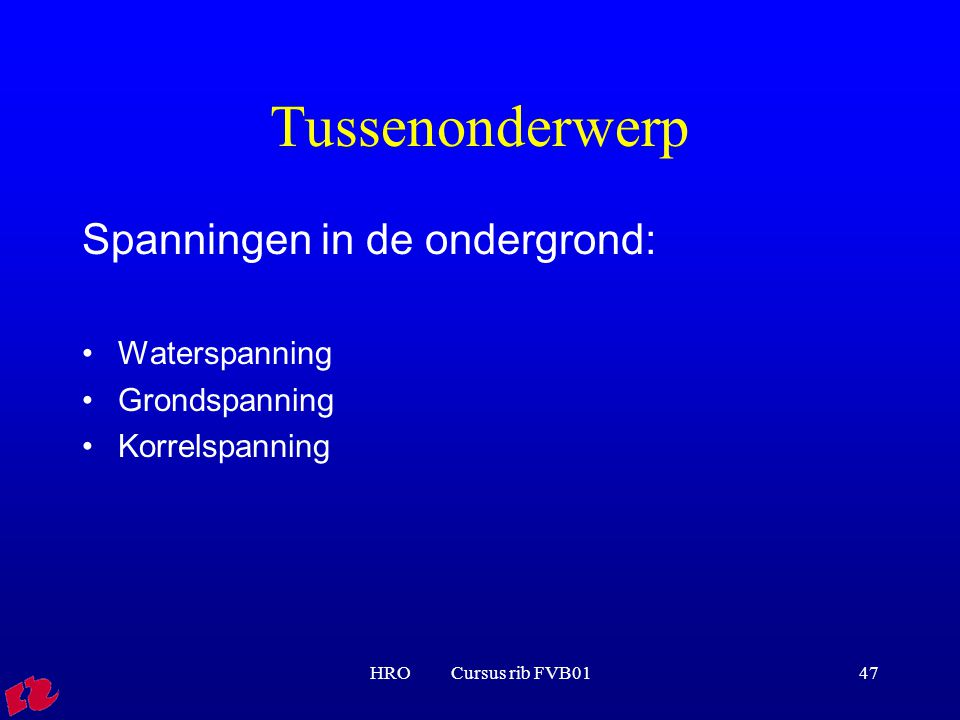Tussenonderwerp Spanningen in de ondergrond: Waterspanning