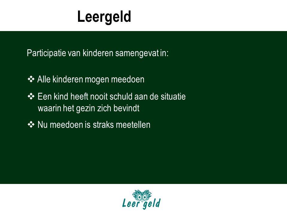 LEERGELD Leergeld Participatie van kinderen samengevat in: