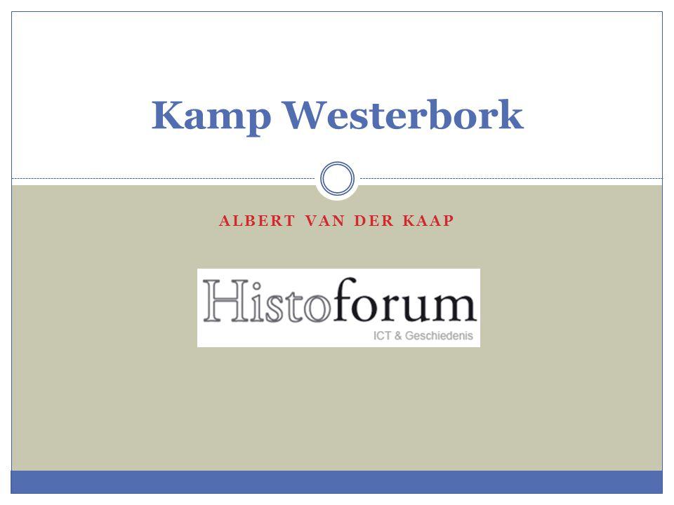 Kamp Westerbork Albert van der Kaap