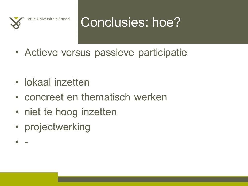 Conclusies: hoe Actieve versus passieve participatie lokaal inzetten