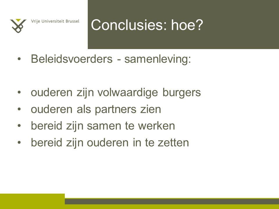 Conclusies: hoe Beleidsvoerders - samenleving: