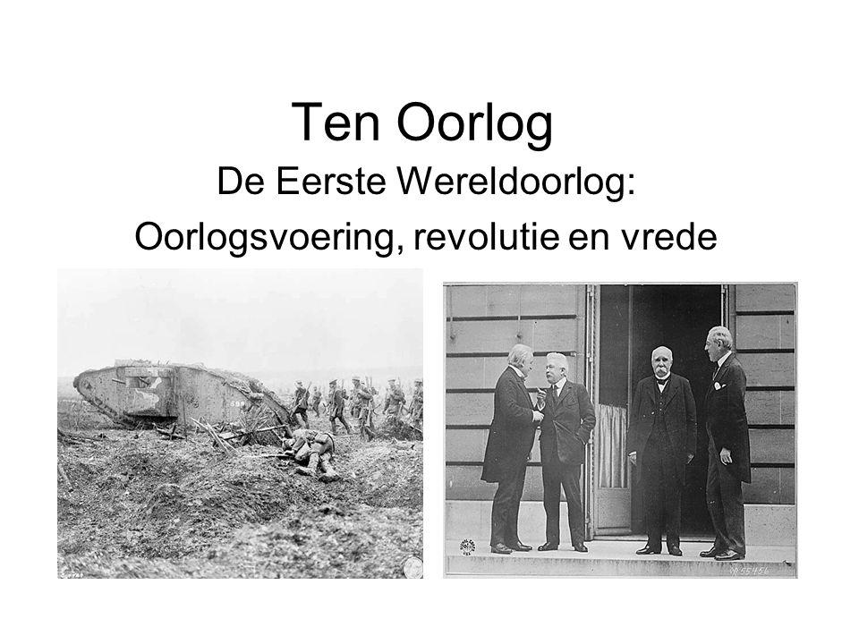 De Eerste Wereldoorlog: Oorlogsvoering, revolutie en vrede