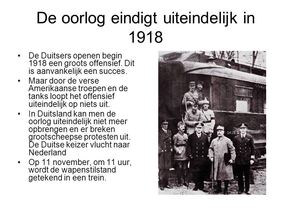 De oorlog eindigt uiteindelijk in 1918