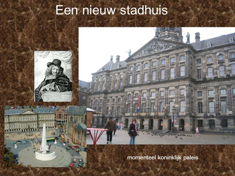 Een nieuw stadhuis momenteel koninklijk paleis