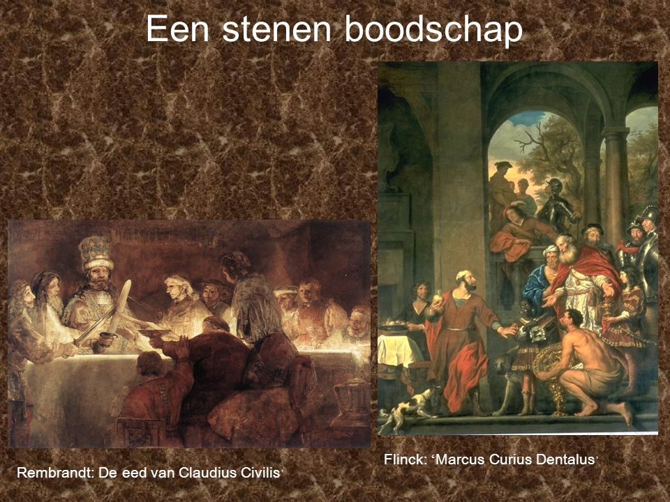 Een stenen boodschap Flinck: 'Marcus Curius Dentalus'