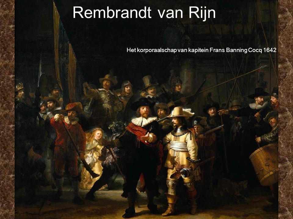Rembrandt van Rijn Het korporaalschap van kapitein Frans Banning Cocq 1642