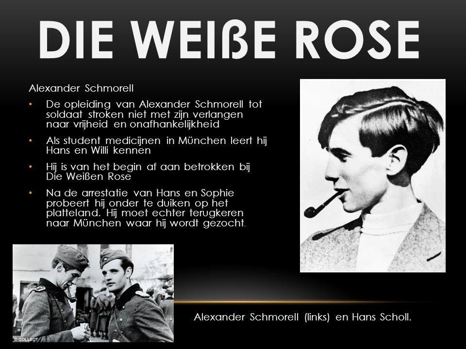 DIE WEIßE ROSE Alexander Schmorell