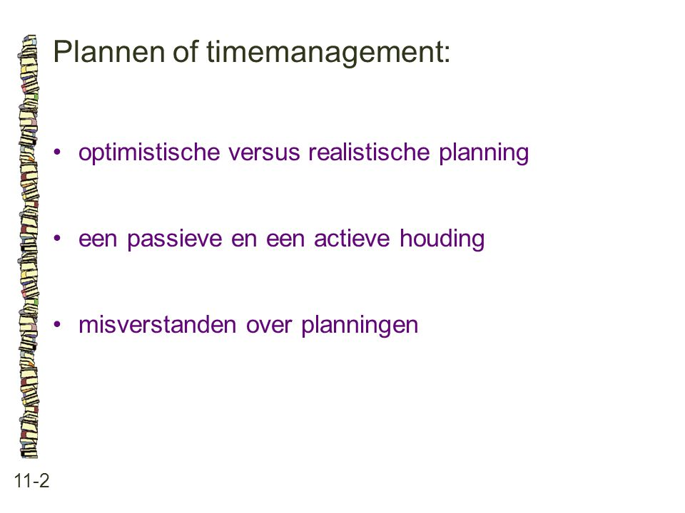 Plannen of timemanagement: