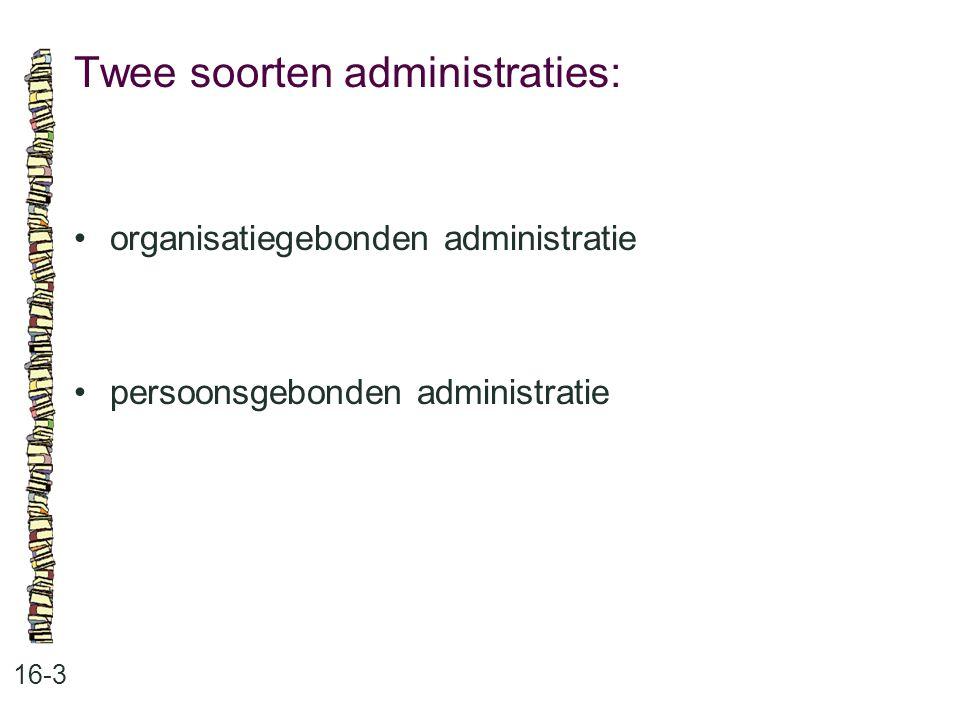 Twee soorten administraties: