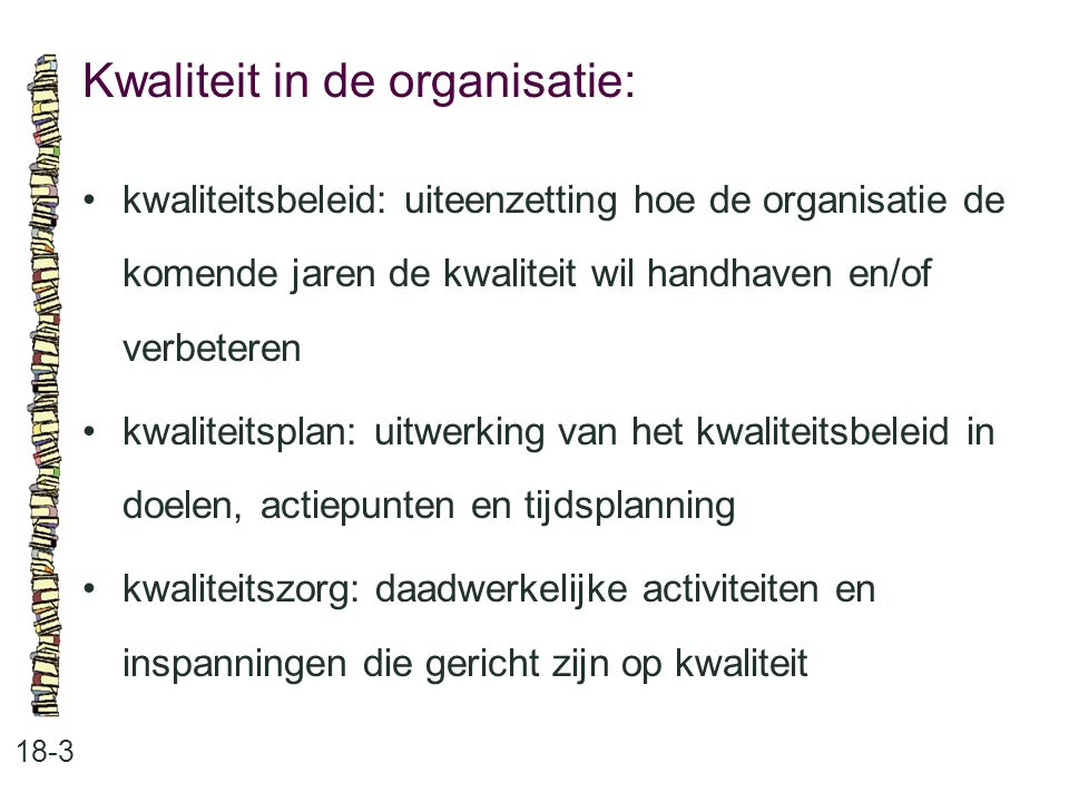 Kwaliteit in de organisatie:
