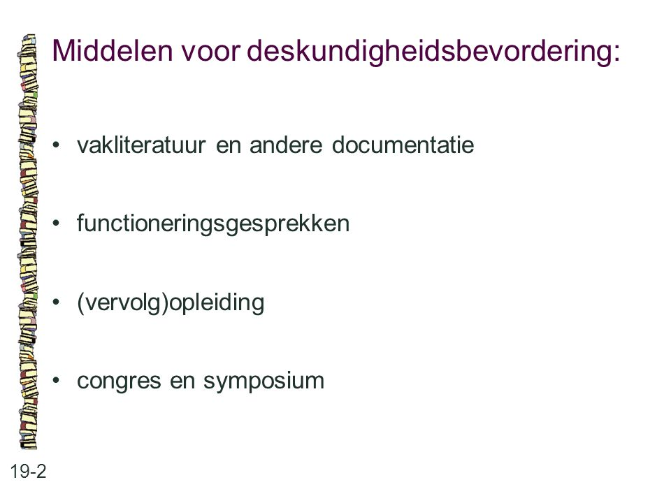 Middelen voor deskundigheidsbevordering: