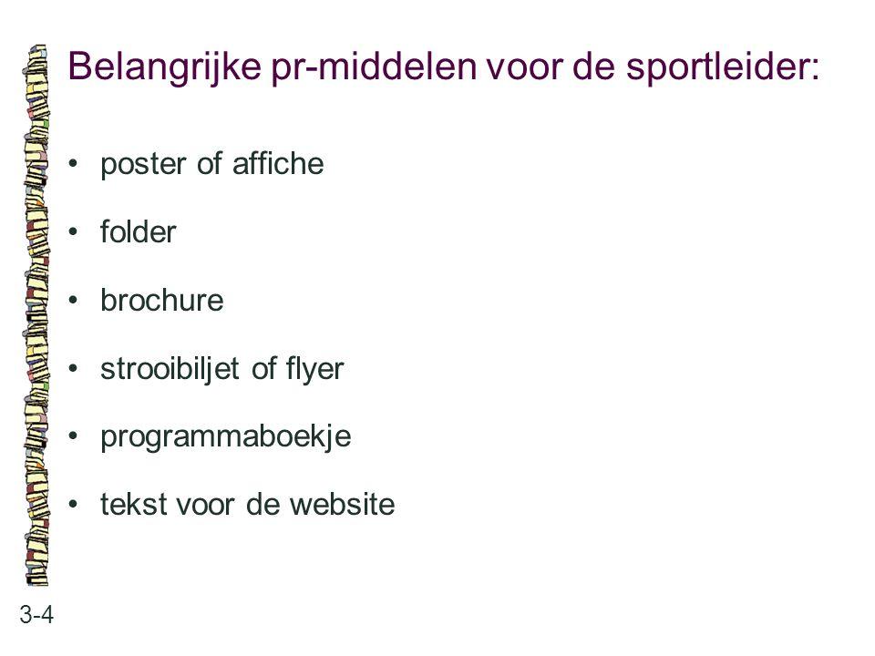 Belangrijke pr-middelen voor de sportleider: