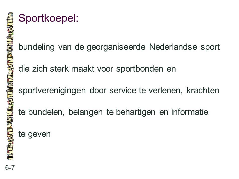 Sportkoepel: bundeling van de georganiseerde Nederlandse sport
