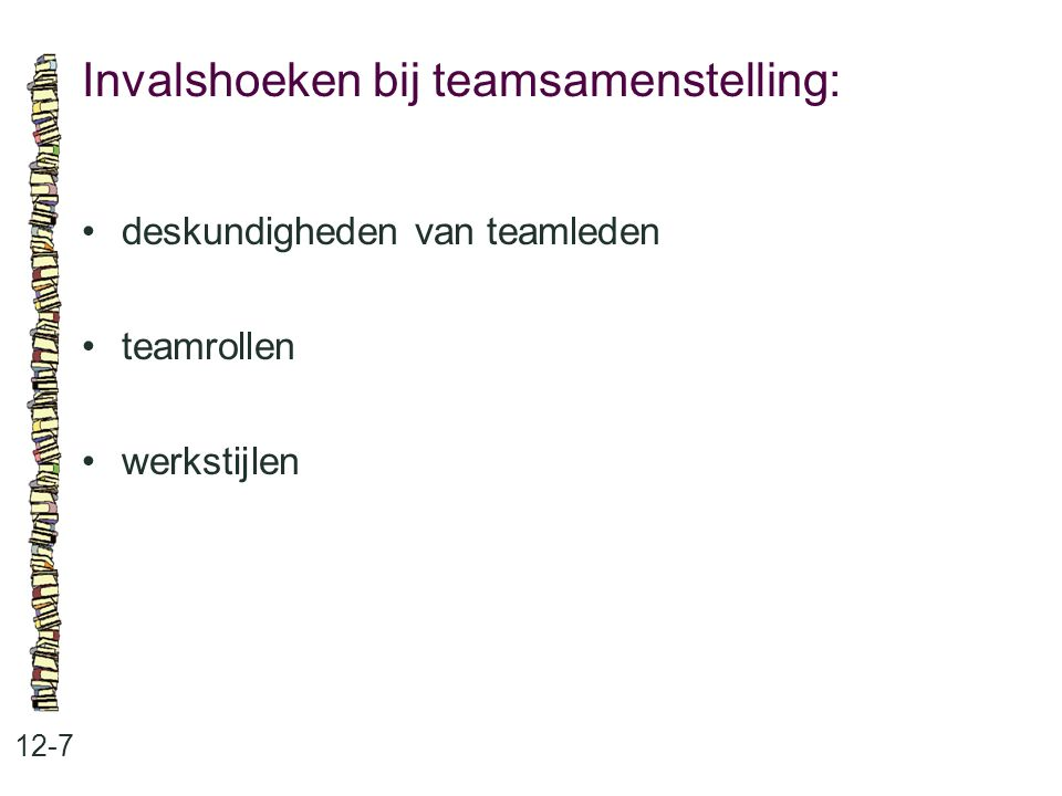 Invalshoeken bij teamsamenstelling: