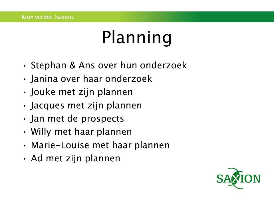 Planning Stephan & Ans over hun onderzoek Janina over haar onderzoek