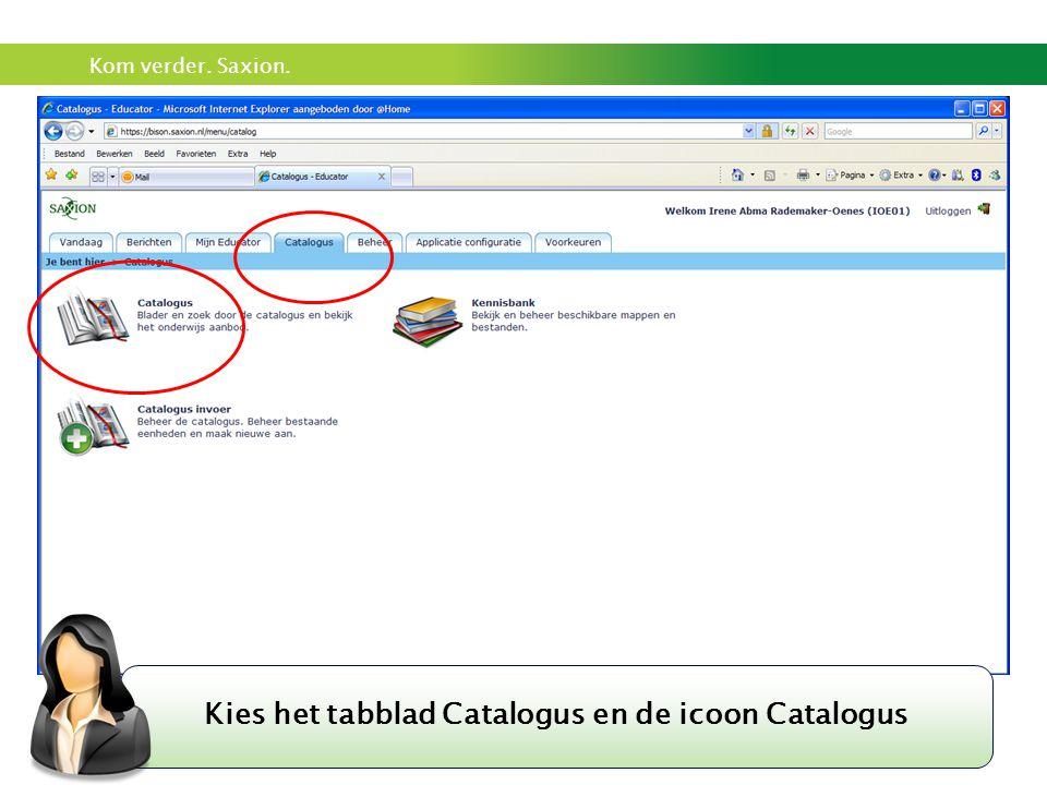 Kies het tabblad Catalogus en de icoon Catalogus