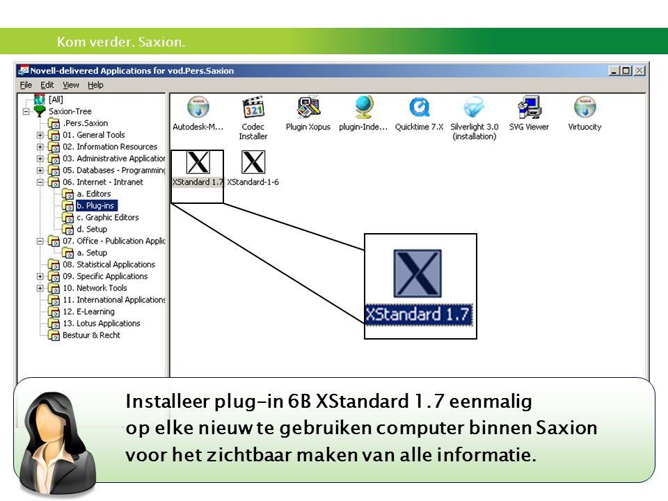 Installeer plug-in 6B XStandard 1.7 eenmalig