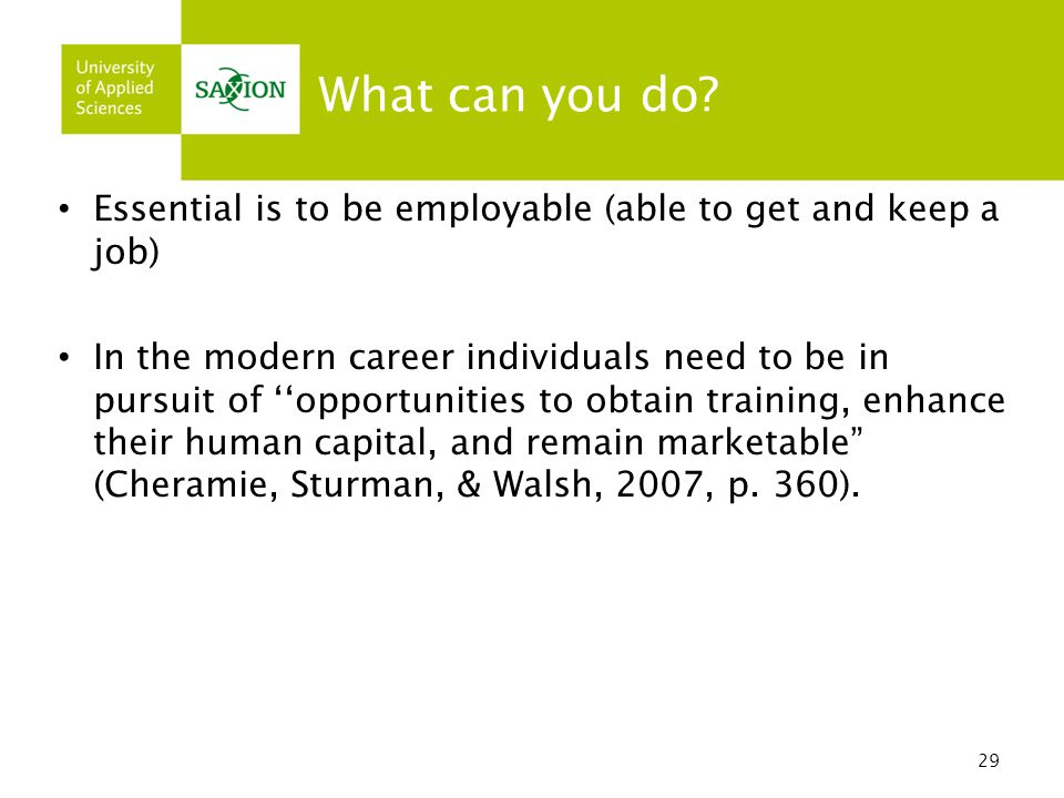 What can you do Essential is to be employable (able to get and keep a job)