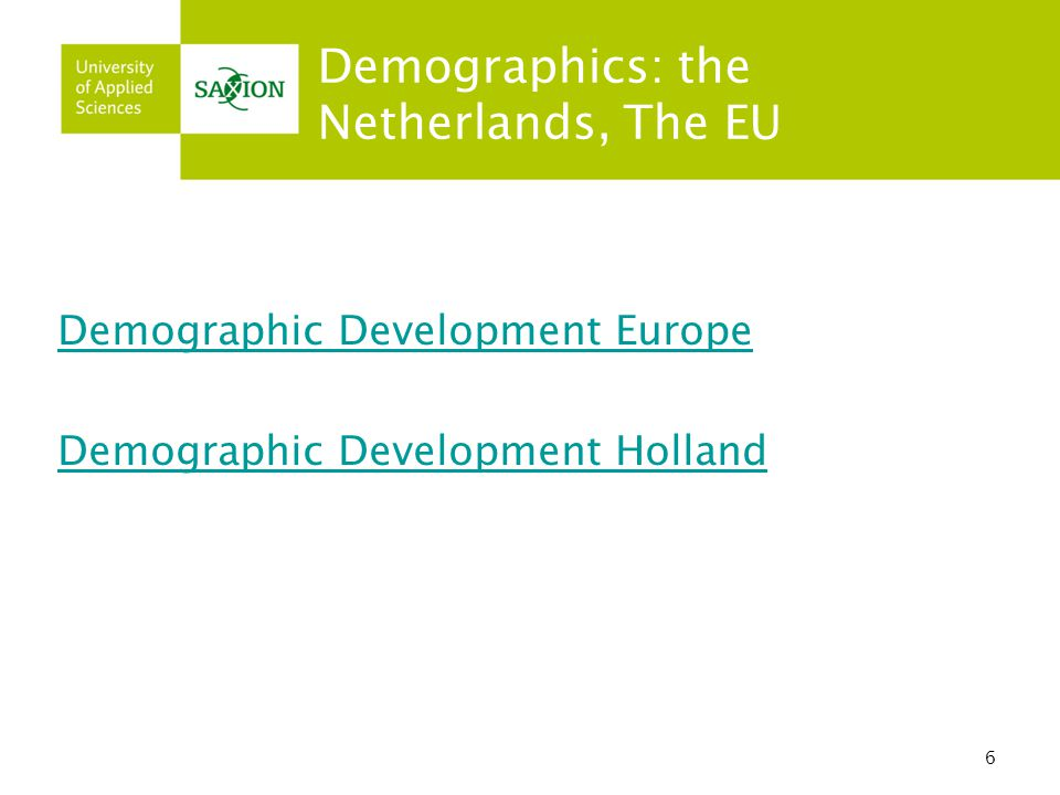 Demographics: the Netherlands, The EU